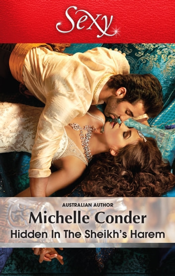 Hidden In The Sheikh's Harem 電子書籍 by Michelle Conder