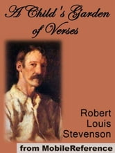 A Child's Garden Of Verses. Illustrated (Mobi Classics) ebook by Robert Louis Stevenson,Jessie Willcox Smith (illustrator)