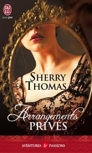Arrangements privés ebook by Sherry Thomas