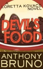 Devil's Food eBook by Anthony Bruno
