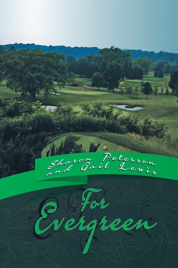 For Evergreen ebook by Sharon Peterson