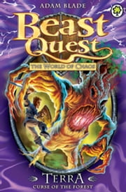 Beast Quest: Terra, Curse of the Forest - Series 6 Book 5 ebook by Adam Blade