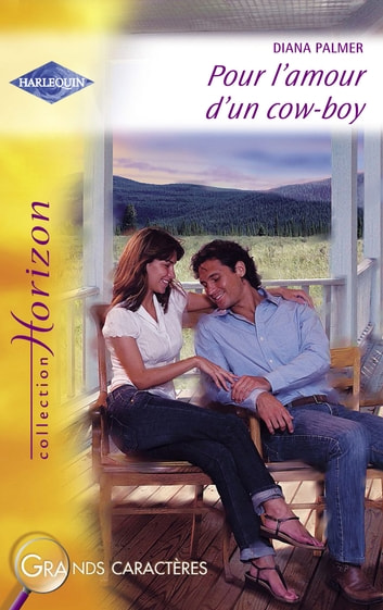 Pour l'amour d'un cow-boy (Harlequin Horizon) ebook by Diana Palmer