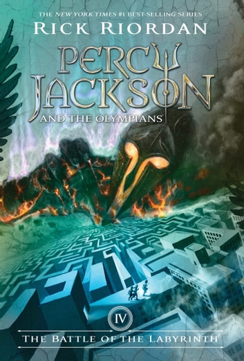 Battle of the Labyrinth, The (Percy Jackson and the Olympians, Book 4) ebook by Rick Riordan