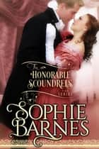 The Honorable Scoundrels Trilogy - The Honorable Scoundrels ebook by