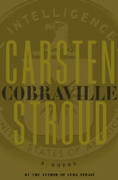 Cobraville - A Novel ebook by Carsten Stroud