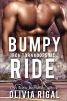 Bumpy Ride ebook by Olivia Rigal