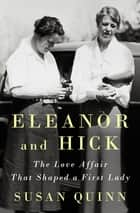 Eleanor and Hick ebook by Susan Quinn