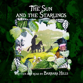 The Sun and the Starlings audiobook by Barbara Hills