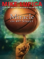 Miracle on 49th Street ebook by Mike Lupica
