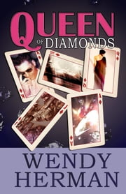 Queen of Diamonds ebook by Wendy Herman