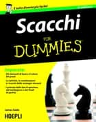 Scacchi For Dummies ebook by James Eade