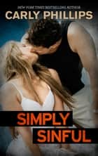 Simply Sinful ebook by Carly Phillips