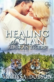 Healing the Clan ebook by Marissa Dobson