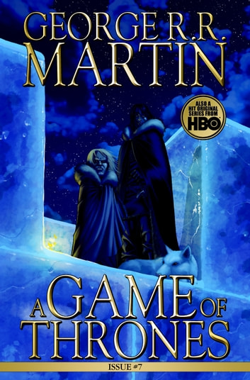 A Game Of Thrones Comic Book Issue 7 Ebook By George R Martin
