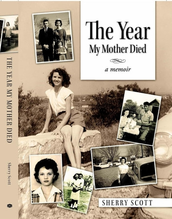 The Year My Mother Died ebook by Sherry Scott