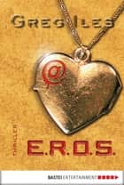 @E.R.O.S. ebook by Greg Iles