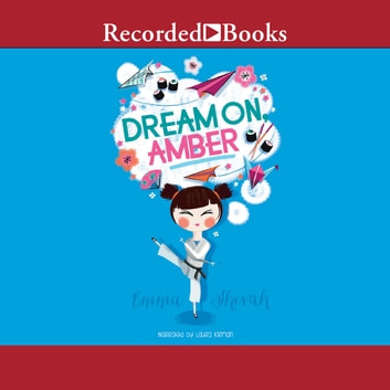 Dream On, Amber audiobook by Emma Shevah
