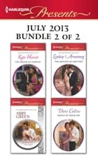 Harlequin Presents July 2013 - Bundle 2 of 2 - His Brand of Passion\A Shadow of Guilt\The Return of Her Past\Proof of Their Sin ebook by Kate Hewitt, Abby Green, Lindsay Armstrong,...