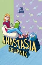 Anastasia Krupnik ebook by Lois Lowry