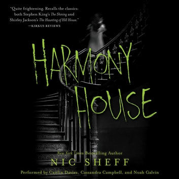 Harmony House audiobook by Nic Sheff
