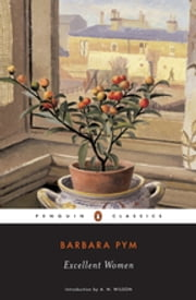 Excellent Women ebook by Barbara Pym,A. N. Wilson