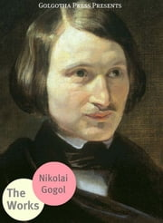 The Works Of Nikolai Gogol ebook by Nikolai Gogol