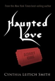 Haunted Love (Free short story) ebook by Cynthia Leitich Smith