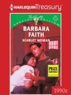 Scarlet Woman ebook by Barbara Faith