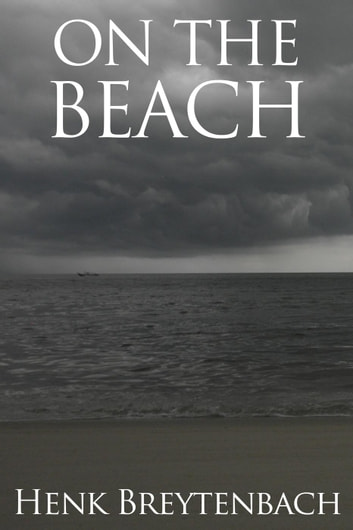On the Beach - Science Fiction ebook by Henk Breytenbach
