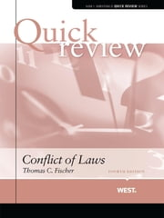 Fischer's Sum and Substance Quick Review on Conflict of Laws, 4th ebook by Thomas Fischer