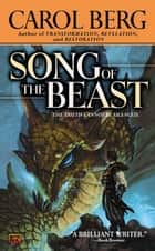 Song of the Beast ebook by Carol Berg