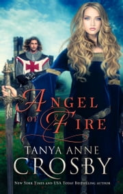 Angel of Fire ebook by Tanya Anne Crosby