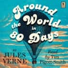 Around the World in 80 Days (Argo Classics) audiobook by Jules Verne