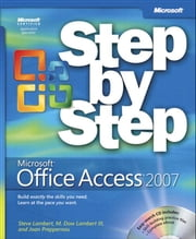Microsoft Office Access 2007 Step by Step ebook by Steve Lambert,M. Lambert,Joan Lambert