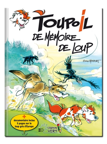 Toupoil — De Mémoire de Loup ebook by Serge Monfort