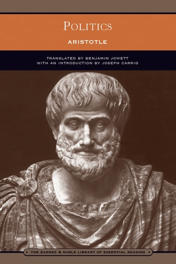 Politics (Barnes & Noble Library of Essential Reading) ebook by Aristotle
