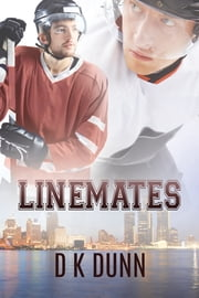 Linemates ebook by D K Dunn