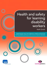 Health and Safety for Learning Disability Workers ebook by Alice Bradley