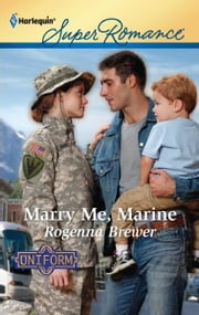 Marry Me, Marine ebook by Rogenna Brewer