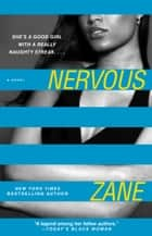 Zane's Nervous - A Novel ebook by Zane