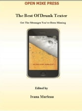 The Best Of Drunk Texter ebook by Ivana Murleau