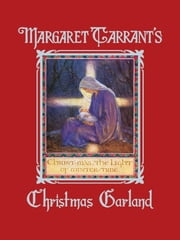 A Christmas Garland ebook by Margaret Tarrant,Marian Russell Heath
