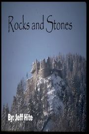 Rocks and Stones ebook by Jeffrey Hite