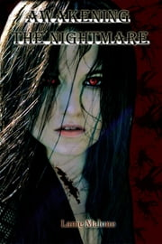 Awakening the Nightmare ebook by Lanie Malone