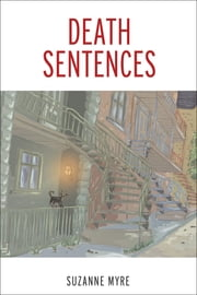 Death Sentences ebook by Suzanne Myre,Cassidy Hildebrand