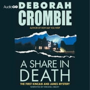 A Share in Death audiobook by Deborah Crombie