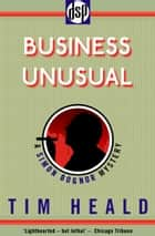 Business Unusual - A Simon Bognor Mystery ebook by Tim Heald