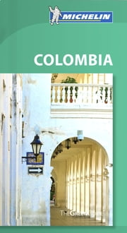 Michelin Green Guide Colombia ebook by Michelin
