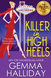 Killer In High Heels ebook by Gemma Halliday